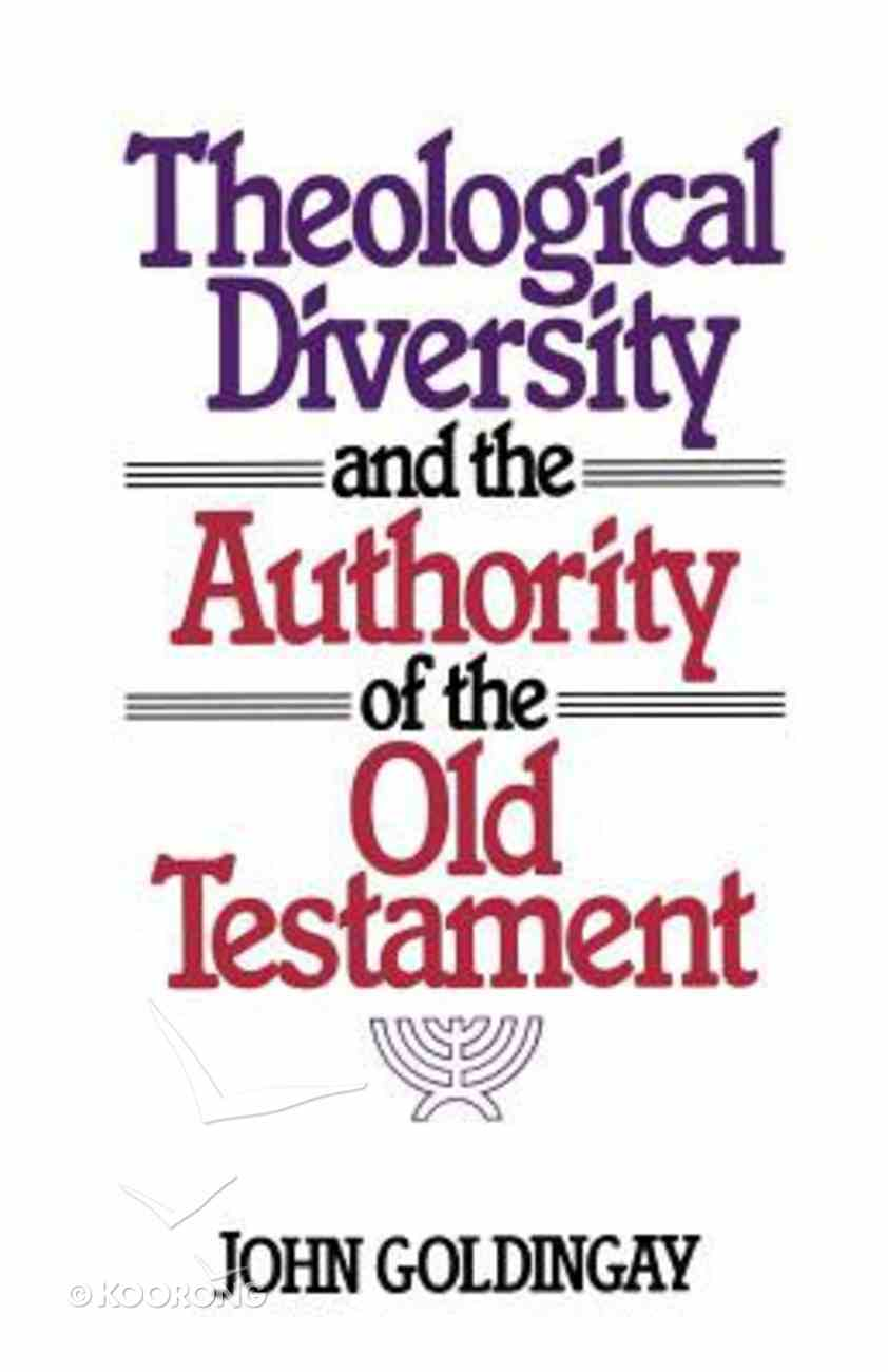 Theological Diversity and the Authority of the Old Testament Paperback