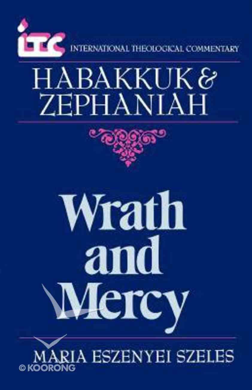 Itc Habakkuk & Zephaniah (International Theological Commentary Series) Paperback