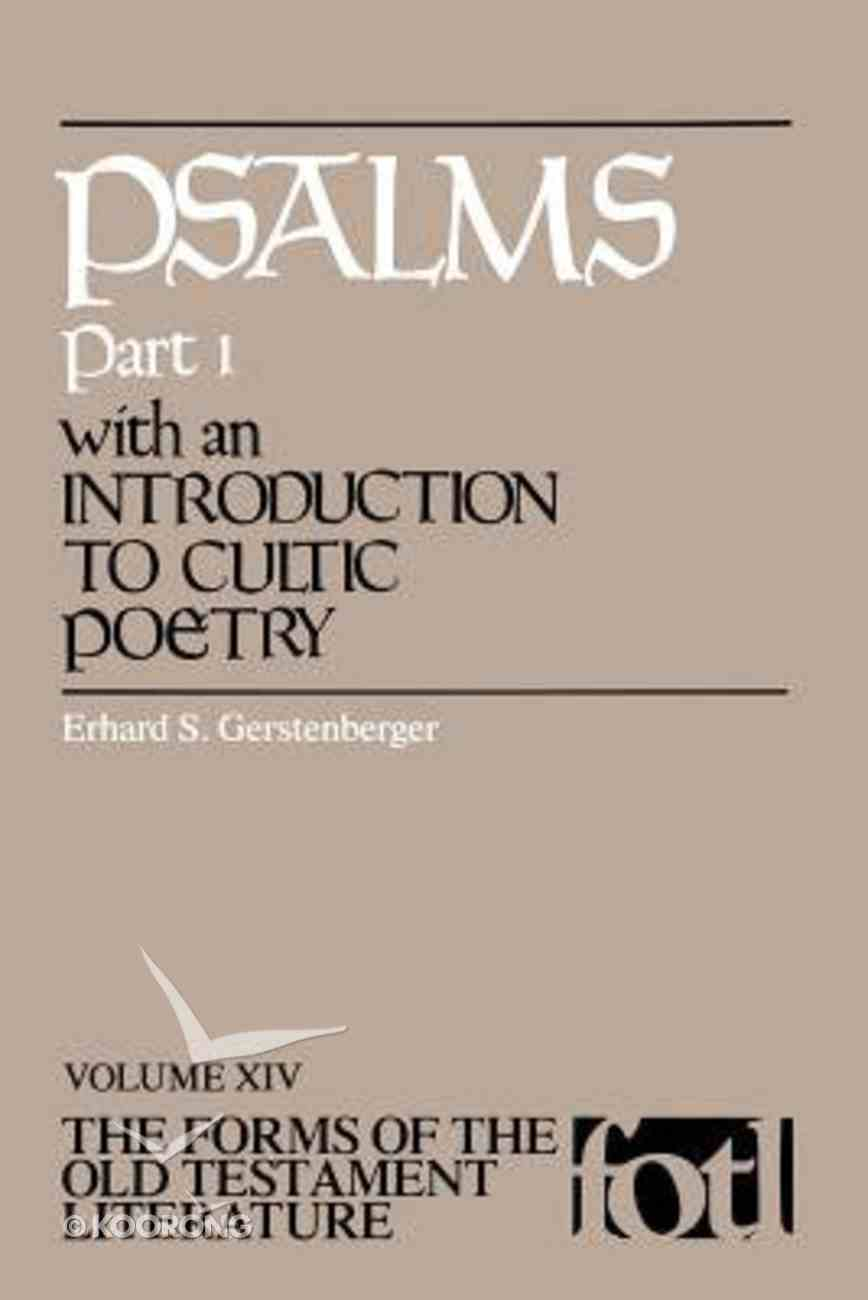 Psalms (Part 1) (#14 in Forms Of The Old Testament Literature Series) Paperback