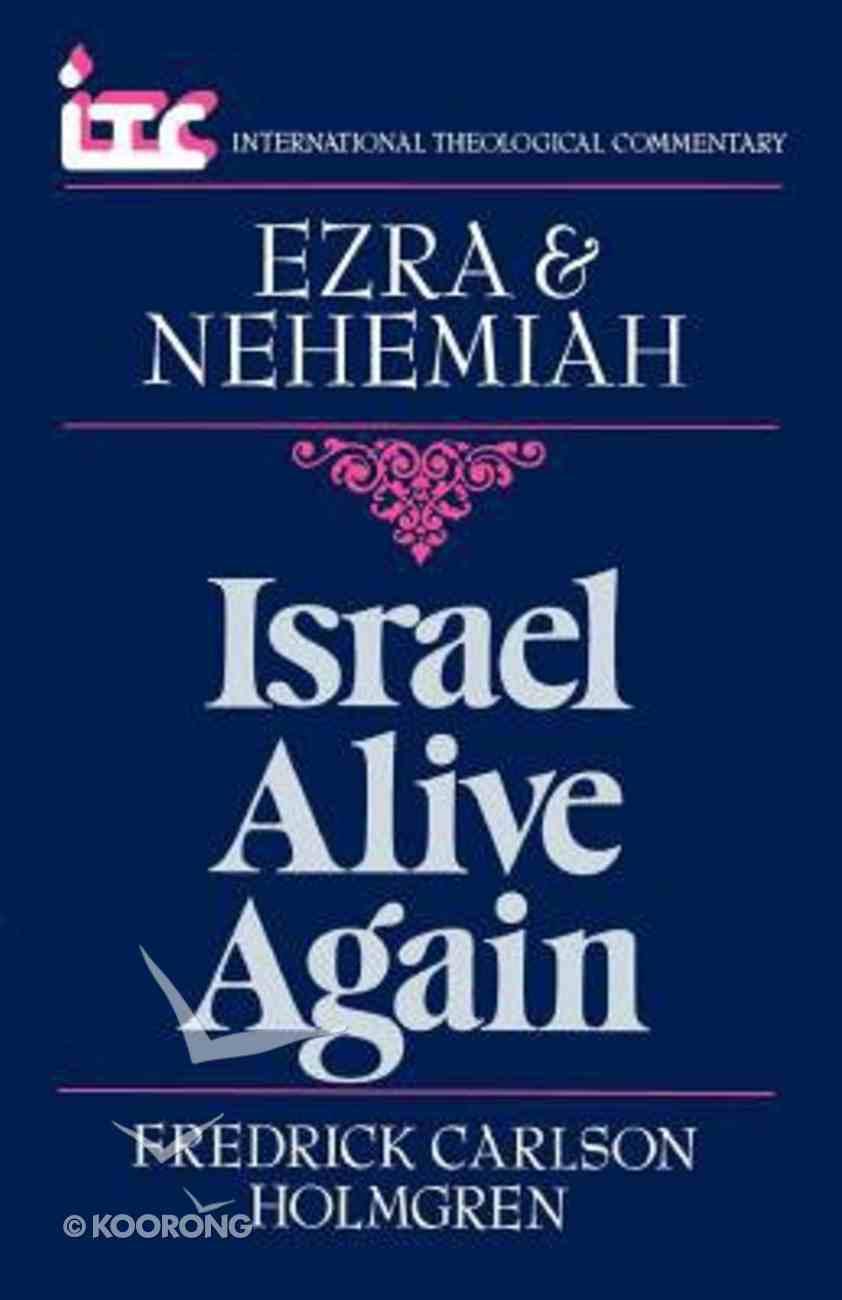 Itc Ezra & Nehemiah (International Theological Commentary Series) Paperback
