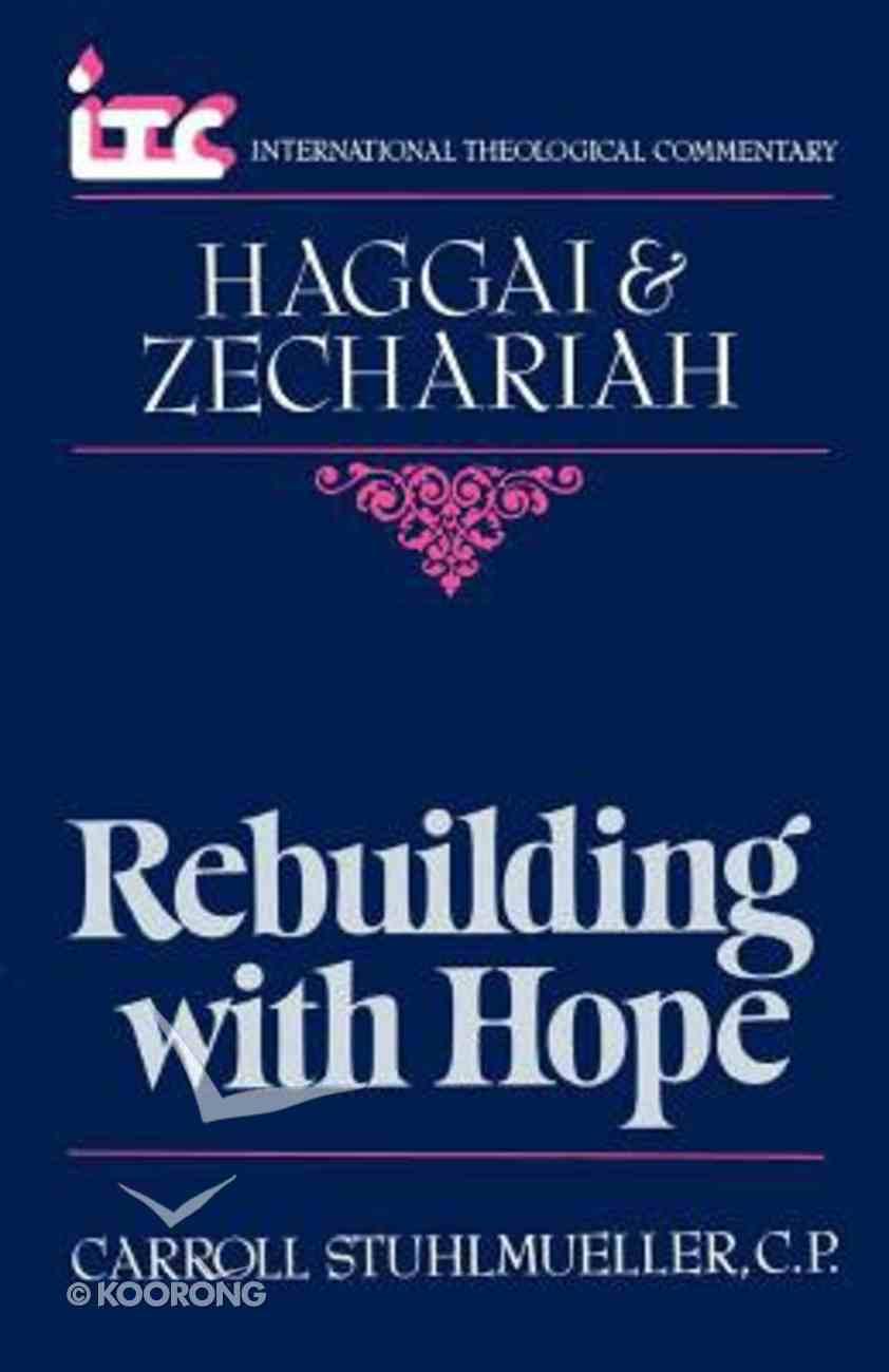 Itc Haggai & Zechariah (International Theological Commentary Series) Paperback
