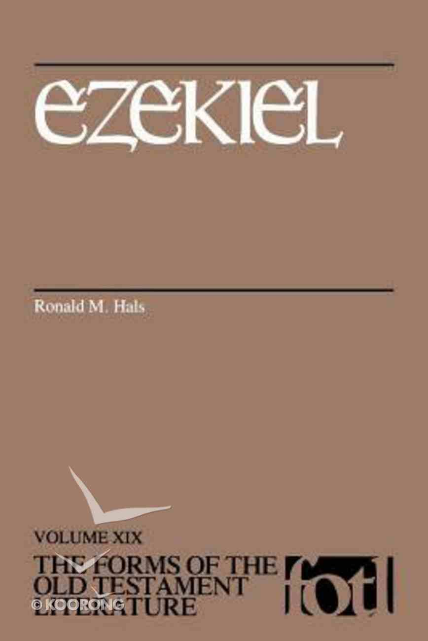 Ezekiel (Forms of the Old Testament Literature) (#19 in Forms Of The Old Testament Literature Series) Paperback