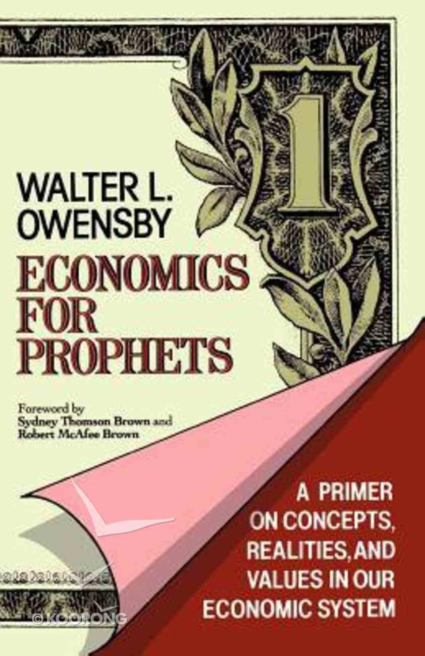 Economics For Prophets Paperback