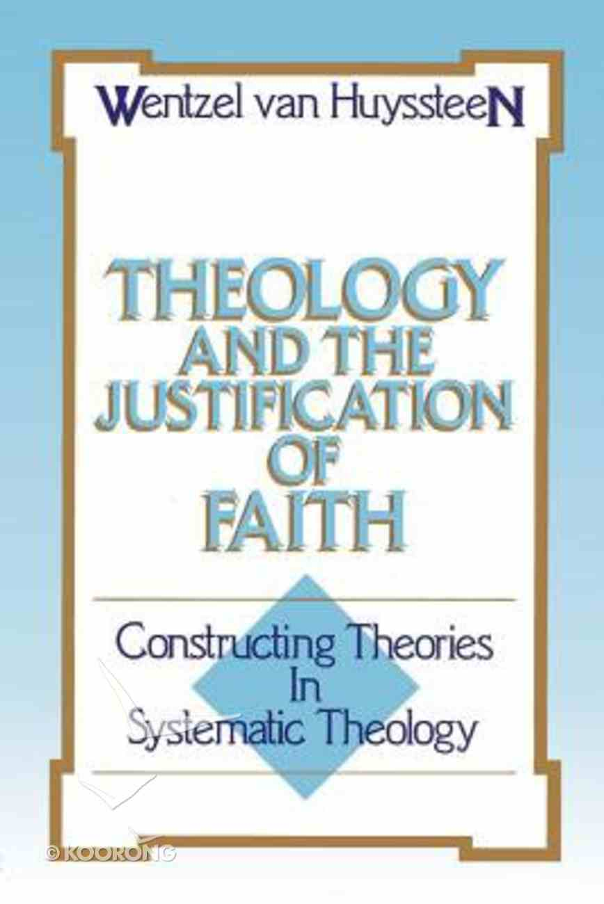 Theology & the Justification of Faith Paperback