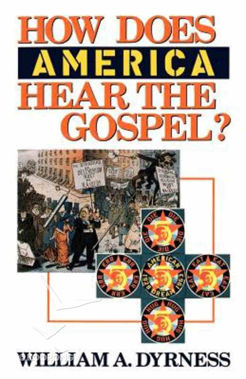 How Does America Hear the Gospel? Paperback