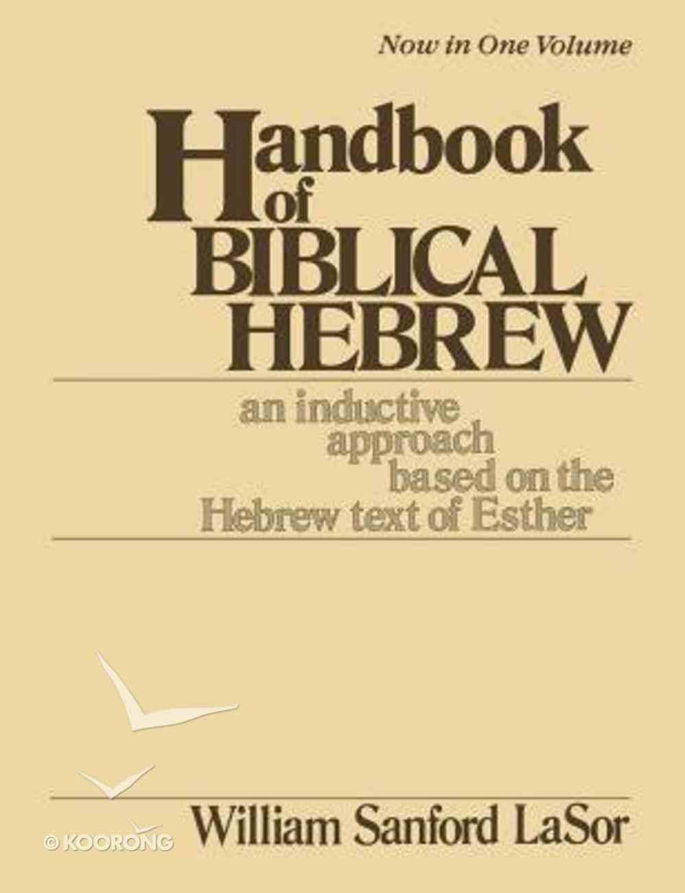 Handbook of Biblical Hebrew (Vol 1) Paperback