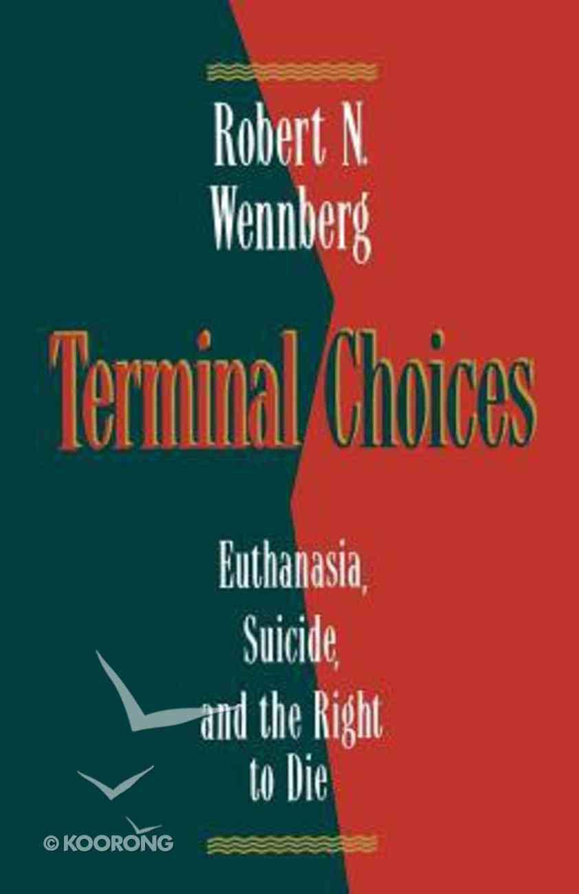 Terminal Choices Paperback