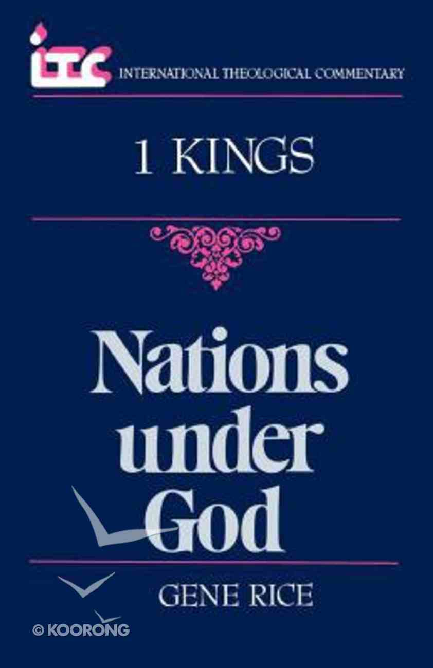 Itc 1 Kings Nations Under God (International Theological Commentary Series) Paperback