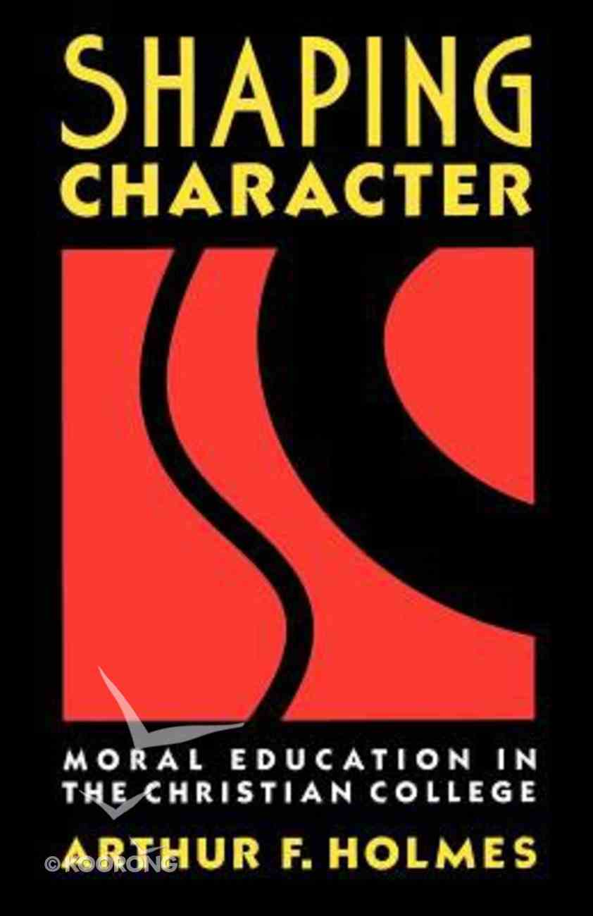 Shaping Character Paperback