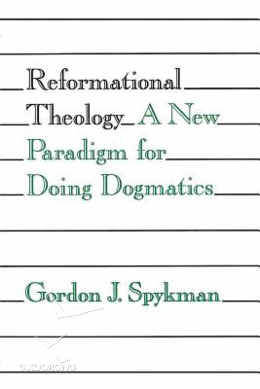 Reformational Theology Paperback