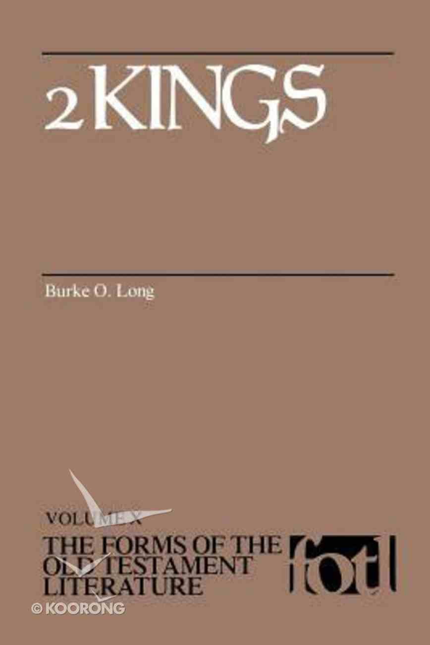 2 Kings (Forms of the Old Testament Literature) (#10 in Forms Of The Old Testament Literature Series) Paperback