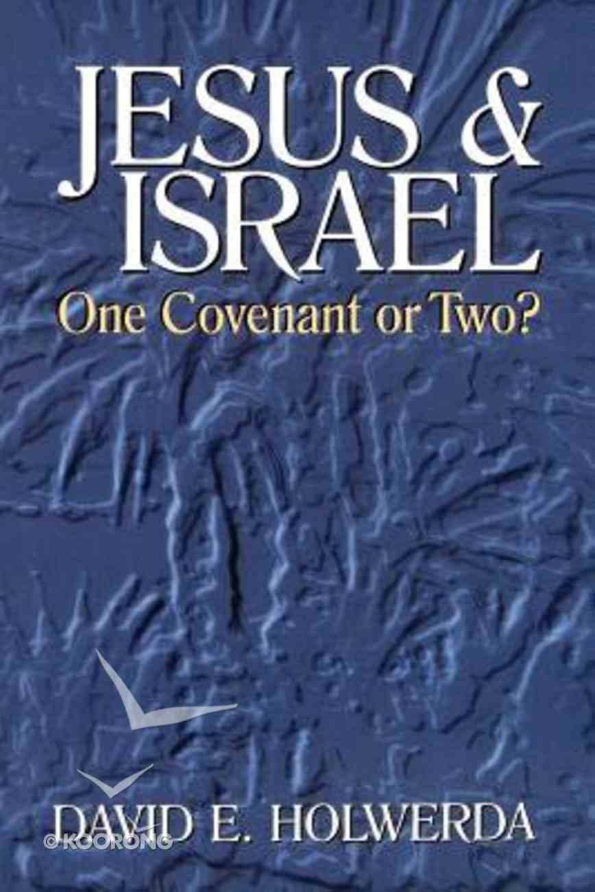 Jesus and Israel Paperback