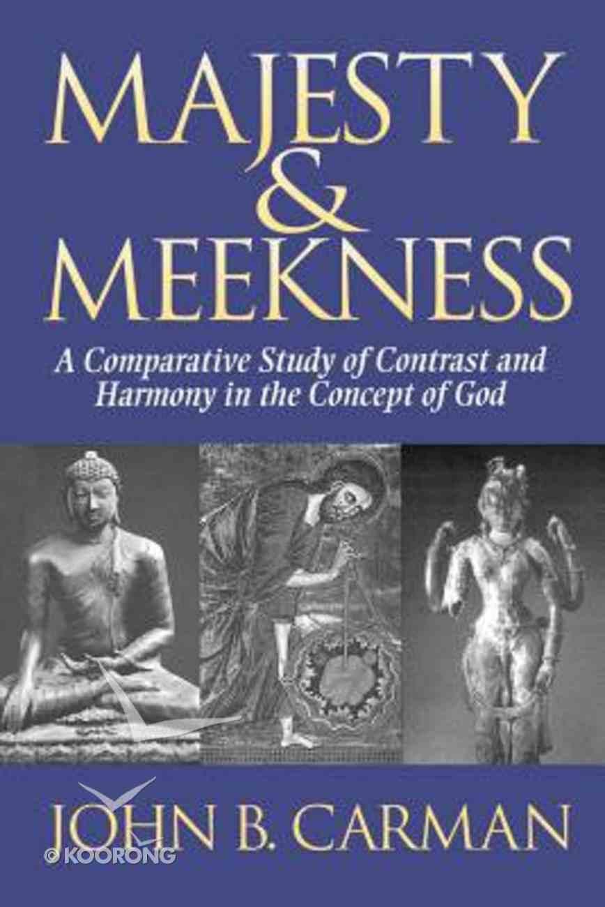 Majesty & Meekness Paperback
