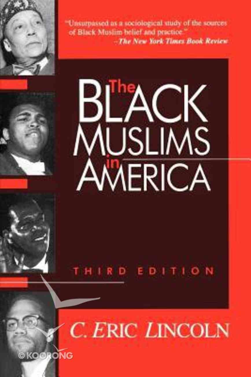 The Black Muslims in America Paperback