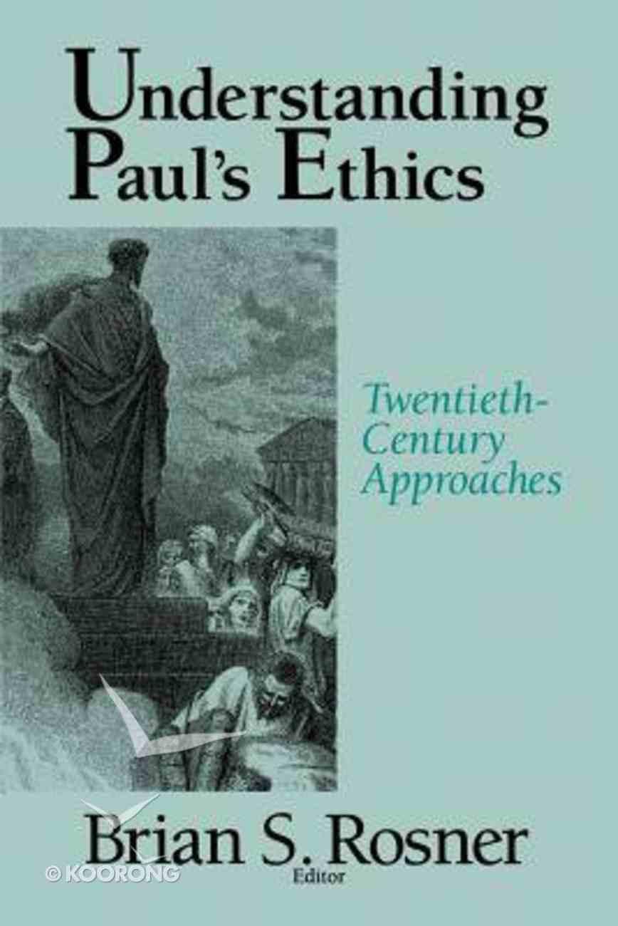Understanding Paul's Ethics Paperback