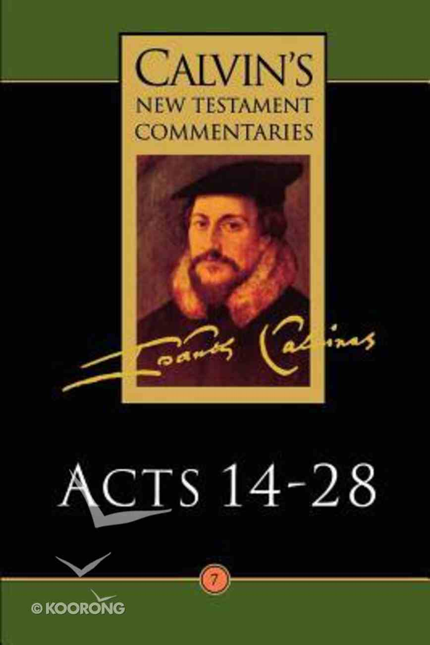 Acts 14-28 (Calvin's New Testament Commentary Series) Paperback