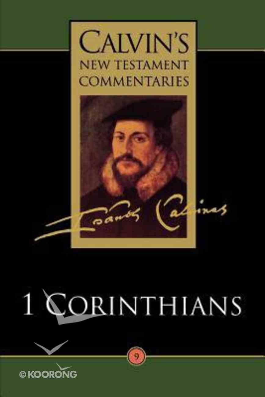 1 Corinthians (Calvin's New Testament Commentary Series) Paperback