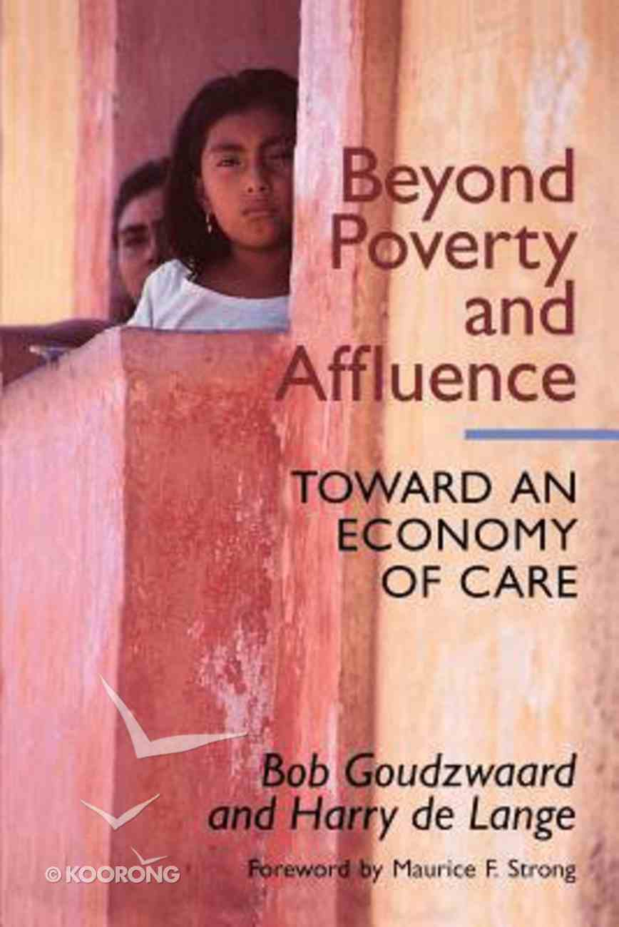 Beyond Poverty and Affluence Paperback