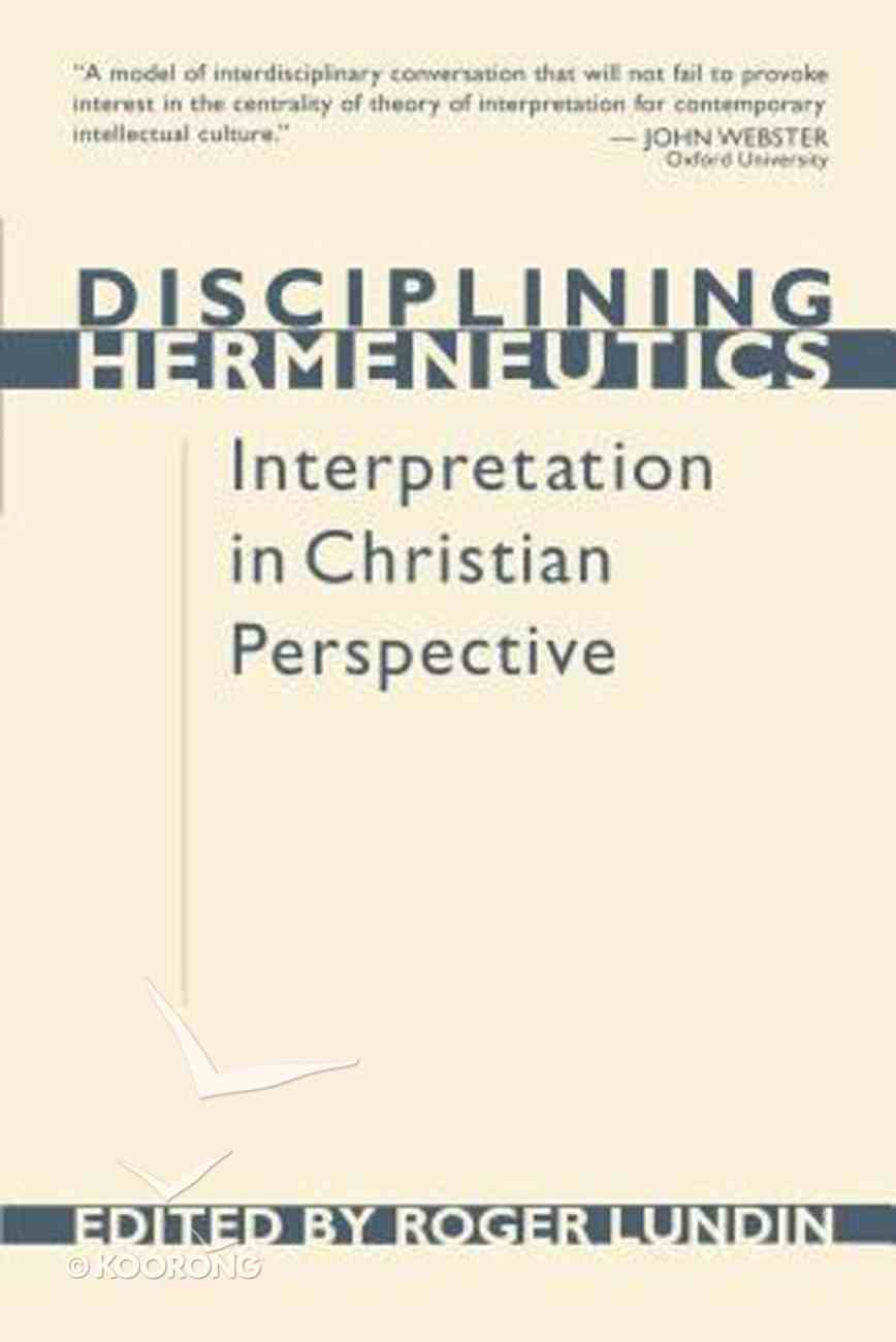 Disciplining Hermeneutics Paperback