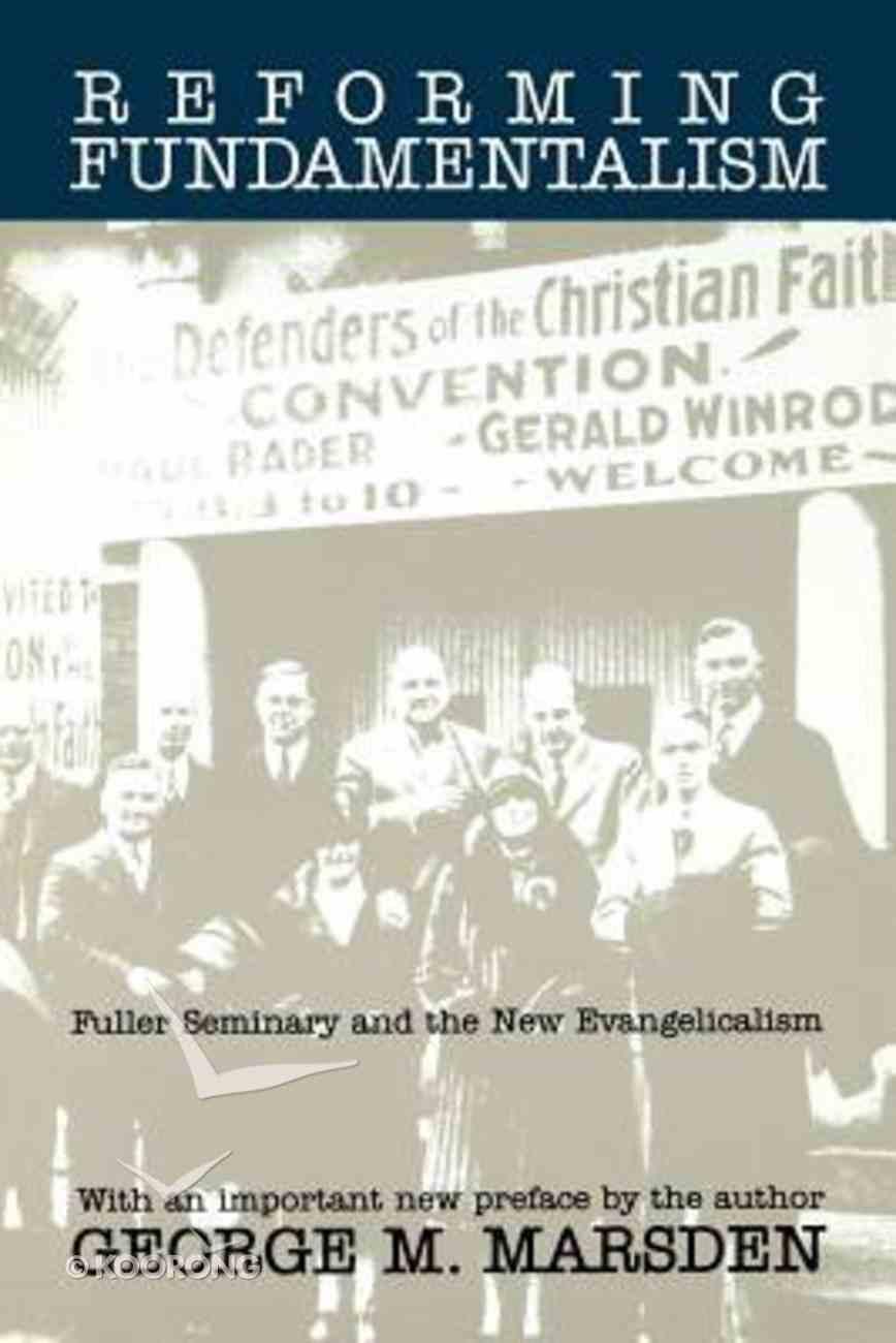 Reforming Fundamentalism Paperback