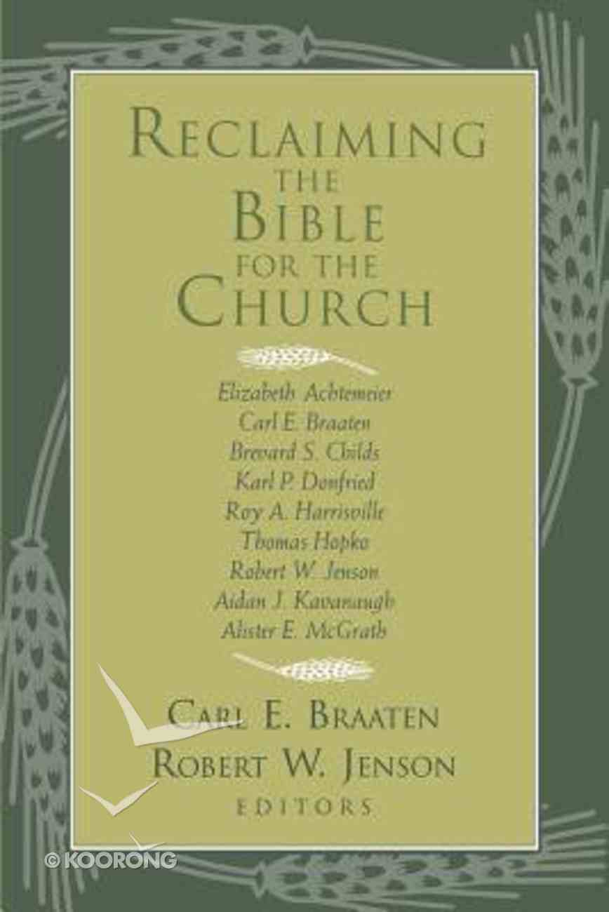Reclaiming the Bible For the Church Paperback
