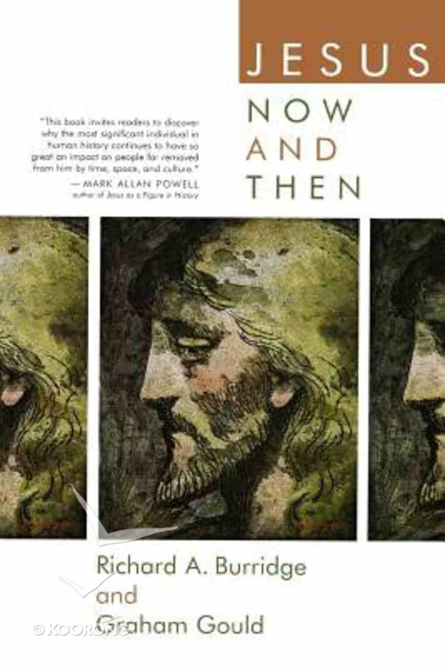 Jesus Now and Then Paperback
