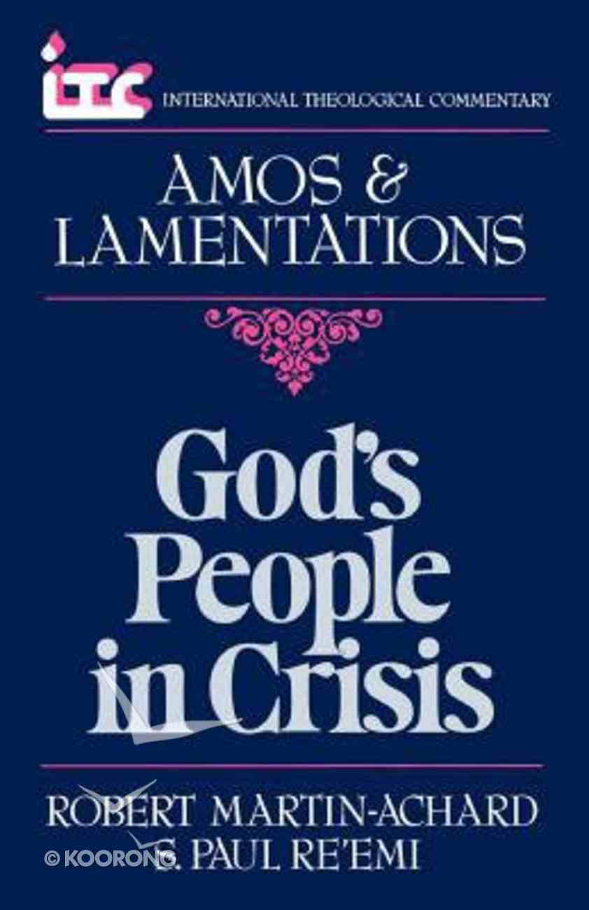 Itc Amos & Lamentations (International Theological Commentary Series) Paperback