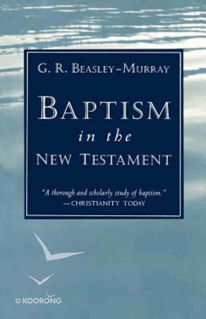 Baptism in the New Testament Paperback