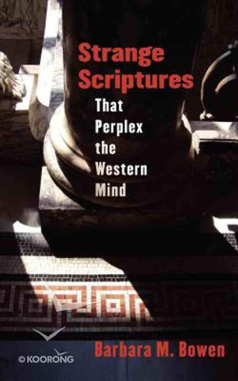 Strange Scriptures That Perplex the Western Mind Paperback