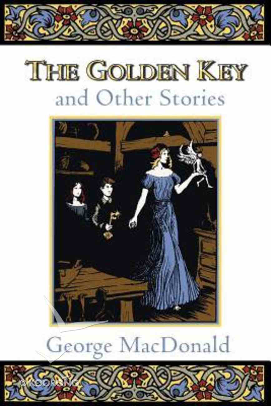 The Golden Key and Other Stories Paperback