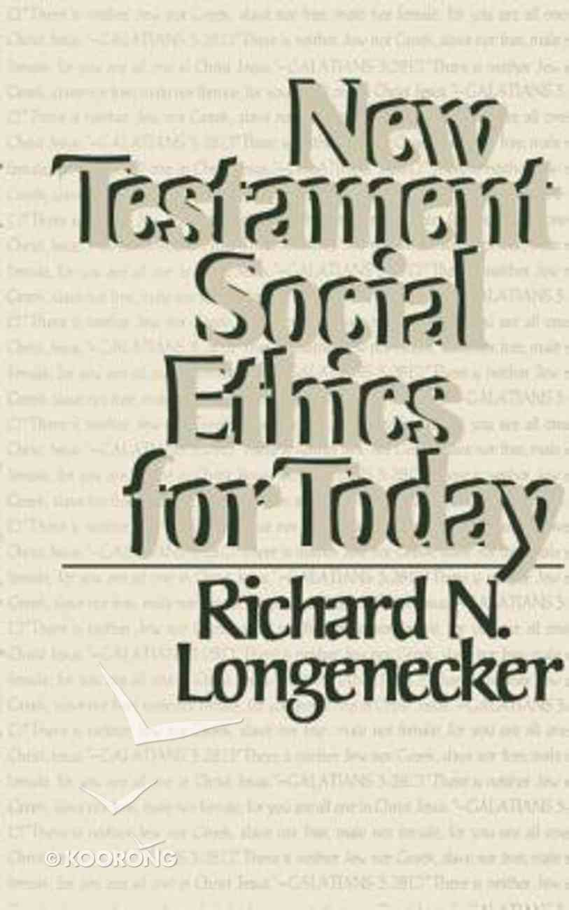 New Testament Social Ethics For Today Paperback