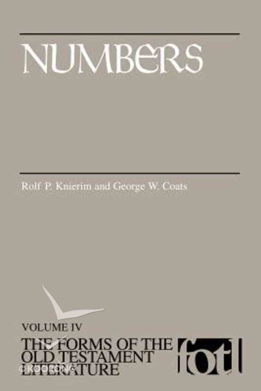 Numbers (Forms of the Old Testament Literature) (#04 in Forms Of The Old Testament Literature Series) Paperback