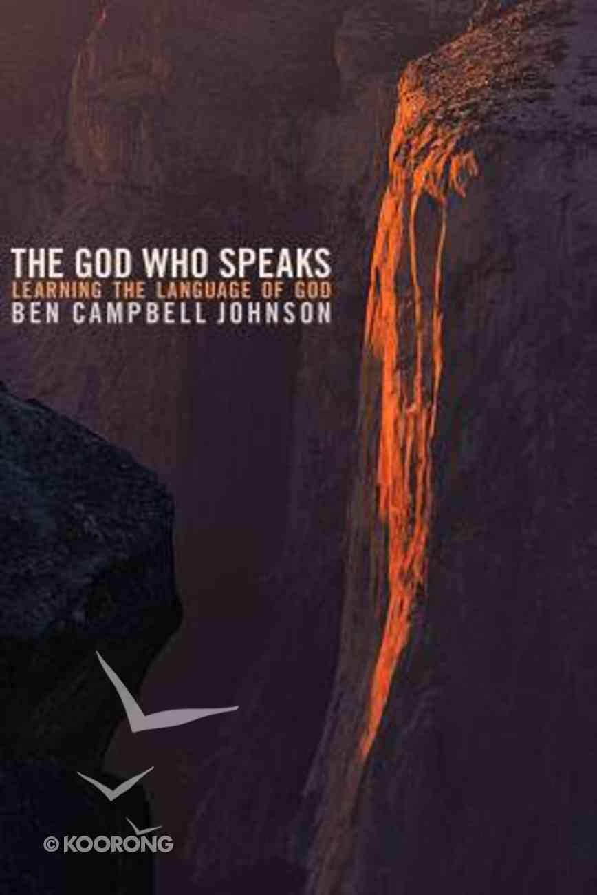 The God Who Speaks Paperback