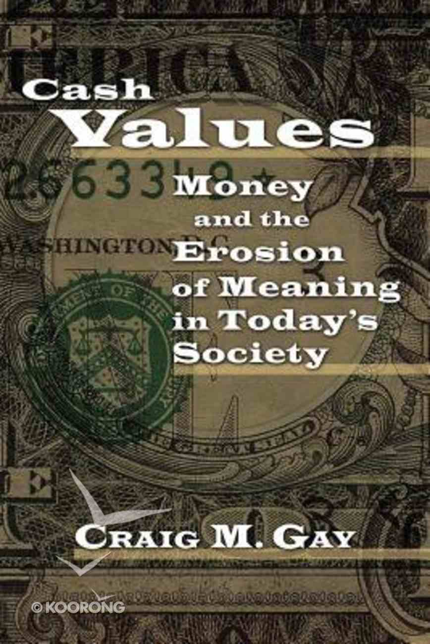 Cash Values Paperback