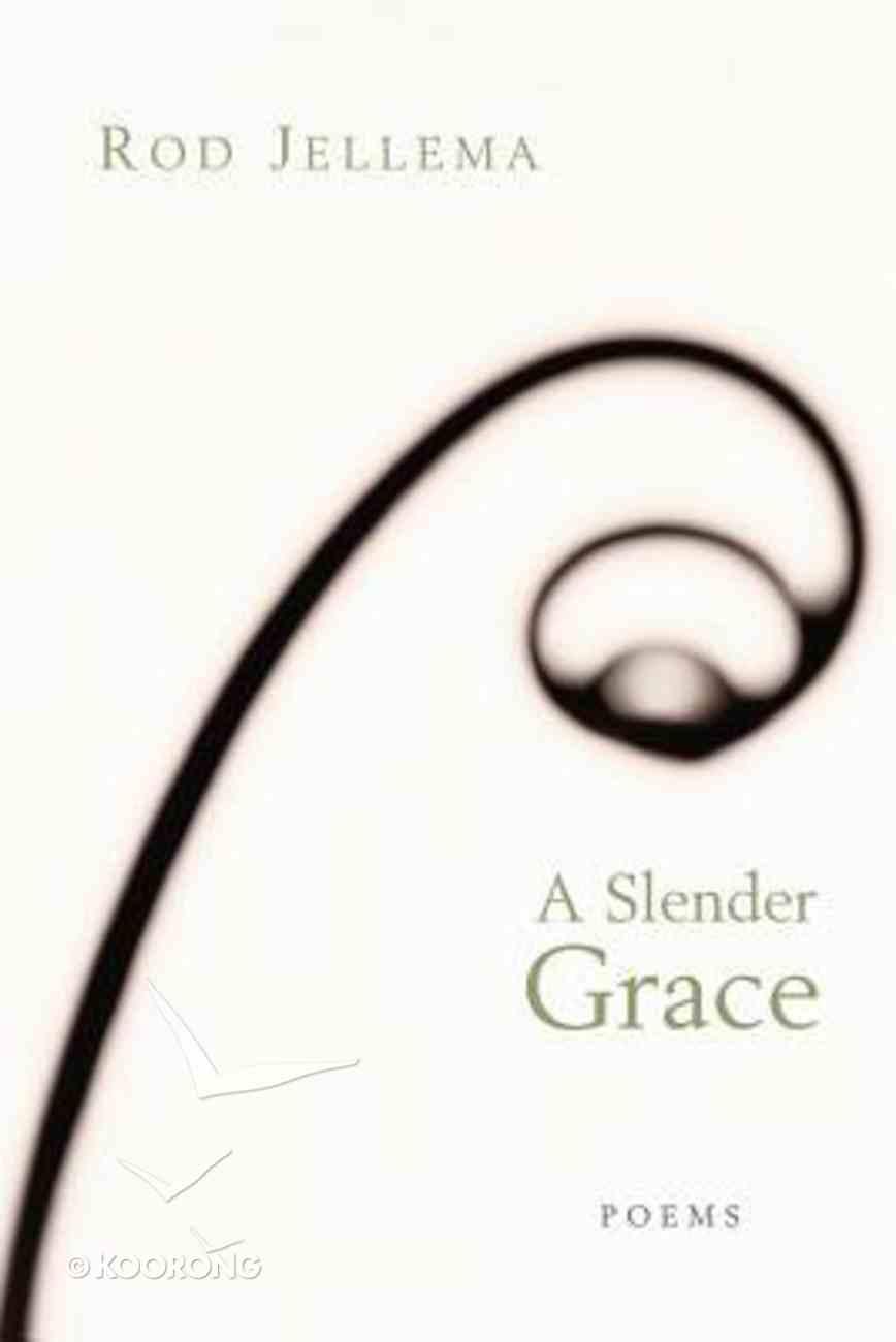A Slender Grace Paperback