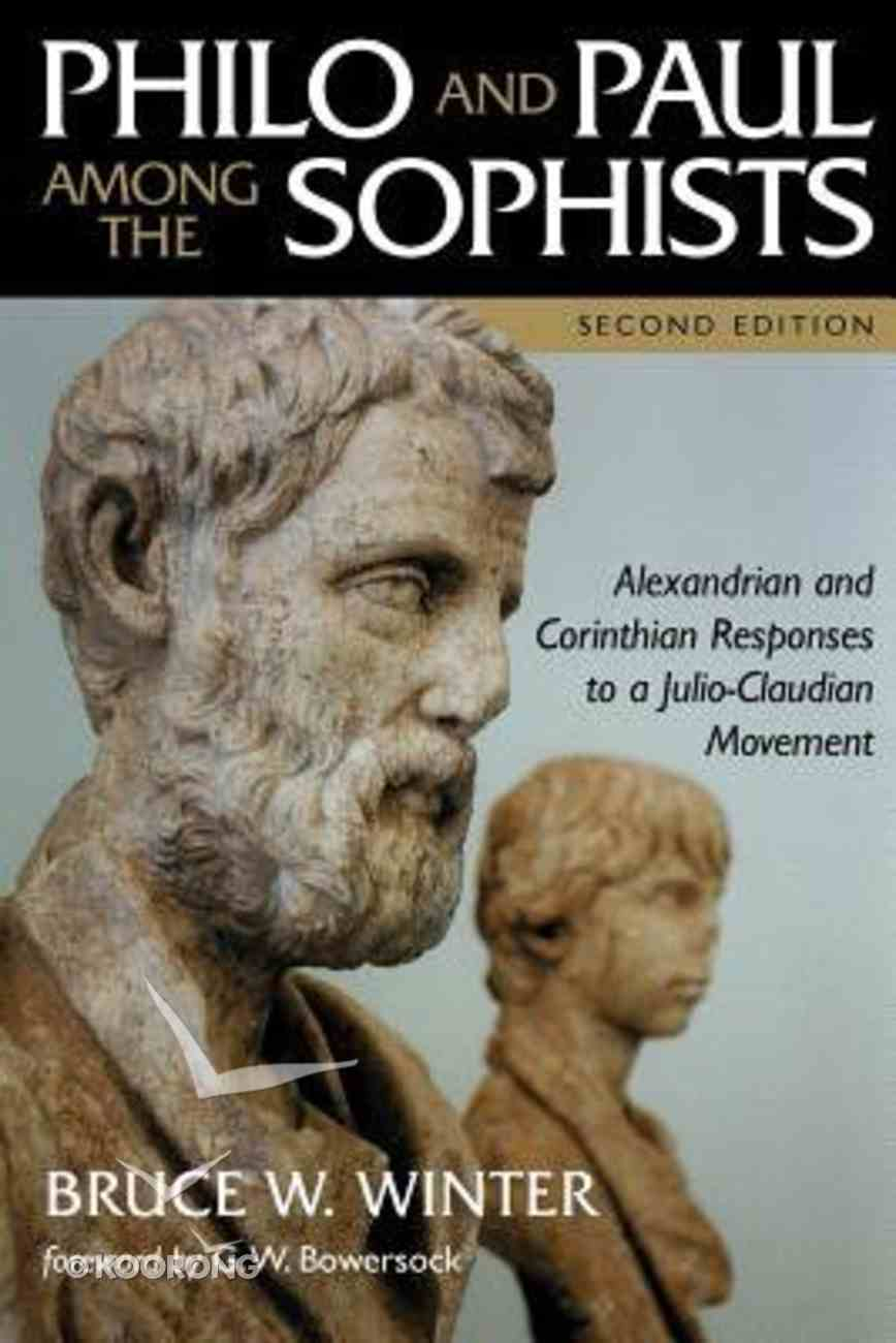 Philo and Paul Among the Sophists (Second Edition) Paperback