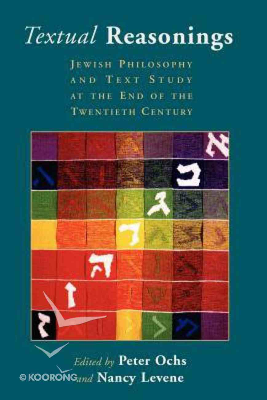 Textual Reasonings (Radical Traditions Series) Paperback