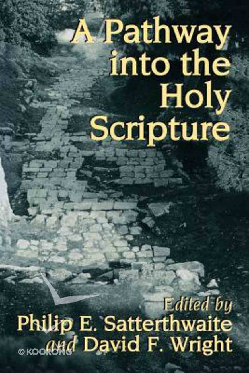 A Pathway Into the Holy Scripture Paperback