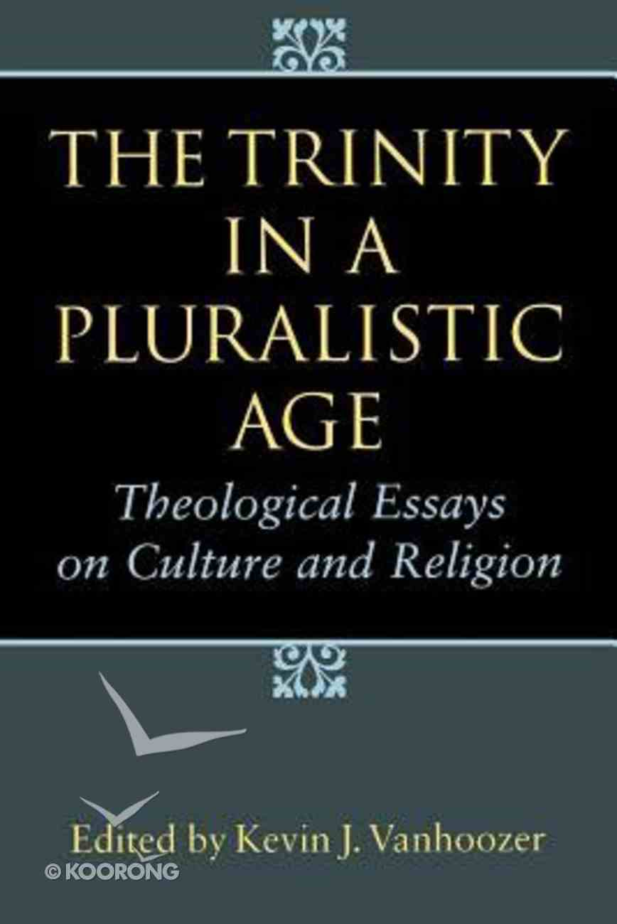 The Trinity in a Pluralistic Age Paperback