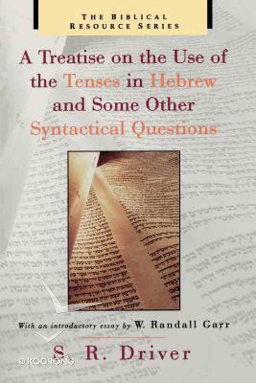 Treatise Use Tenses Hebrew & Syntactical Qns. Paperback