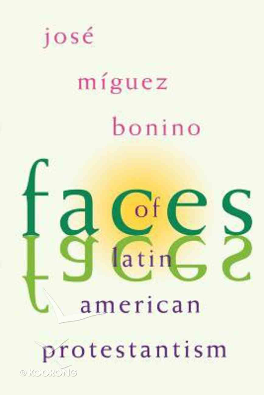 Faces of Latin American Protestantism Paperback