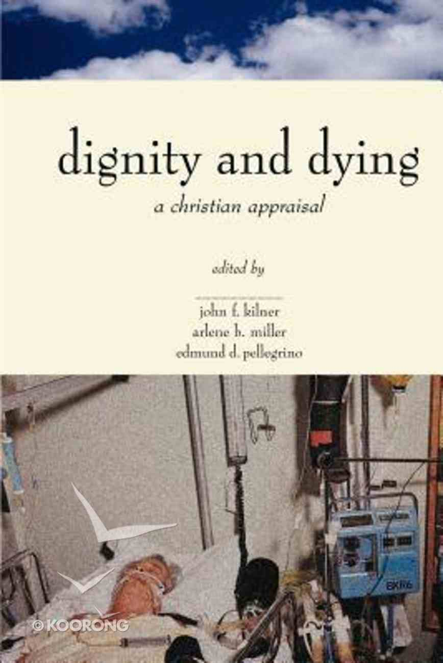 Dignity and Dying Paperback