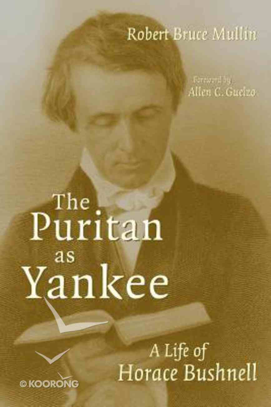 The Puritan as Yankee Paperback