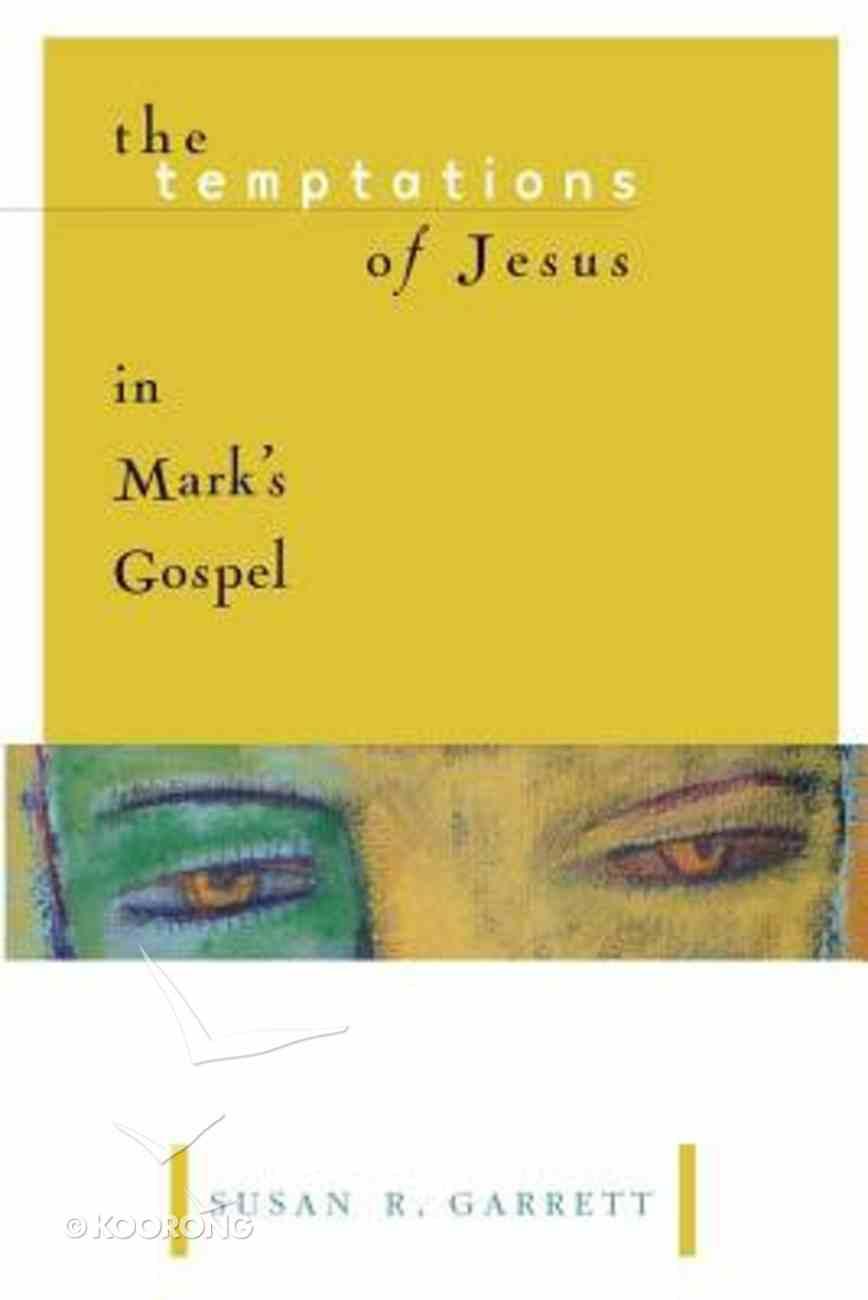 Temptations of Jesus in Mark's Gospel Paperback