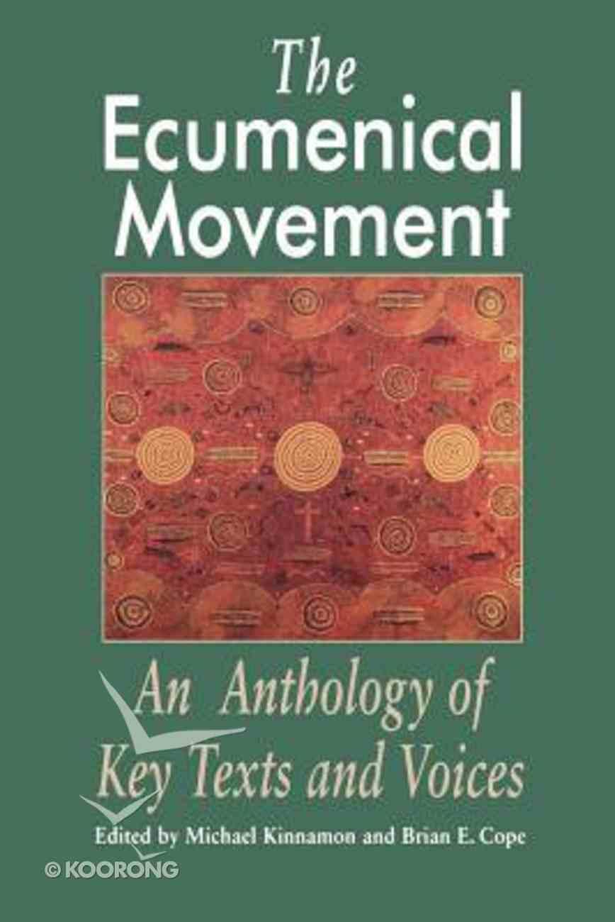 The Ecumenical Movement Paperback