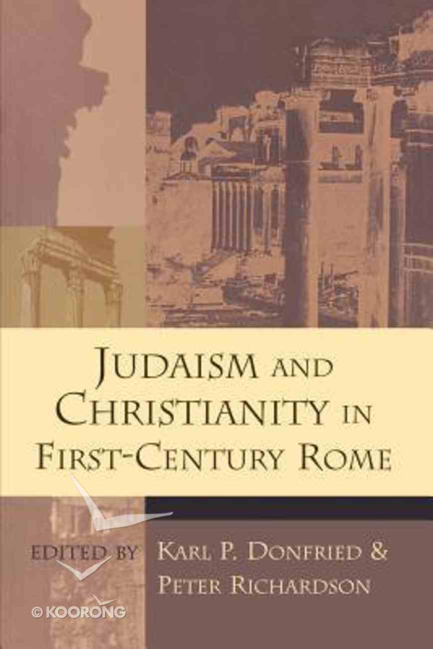 Judaism & Christianity in 1st Century Rome Paperback