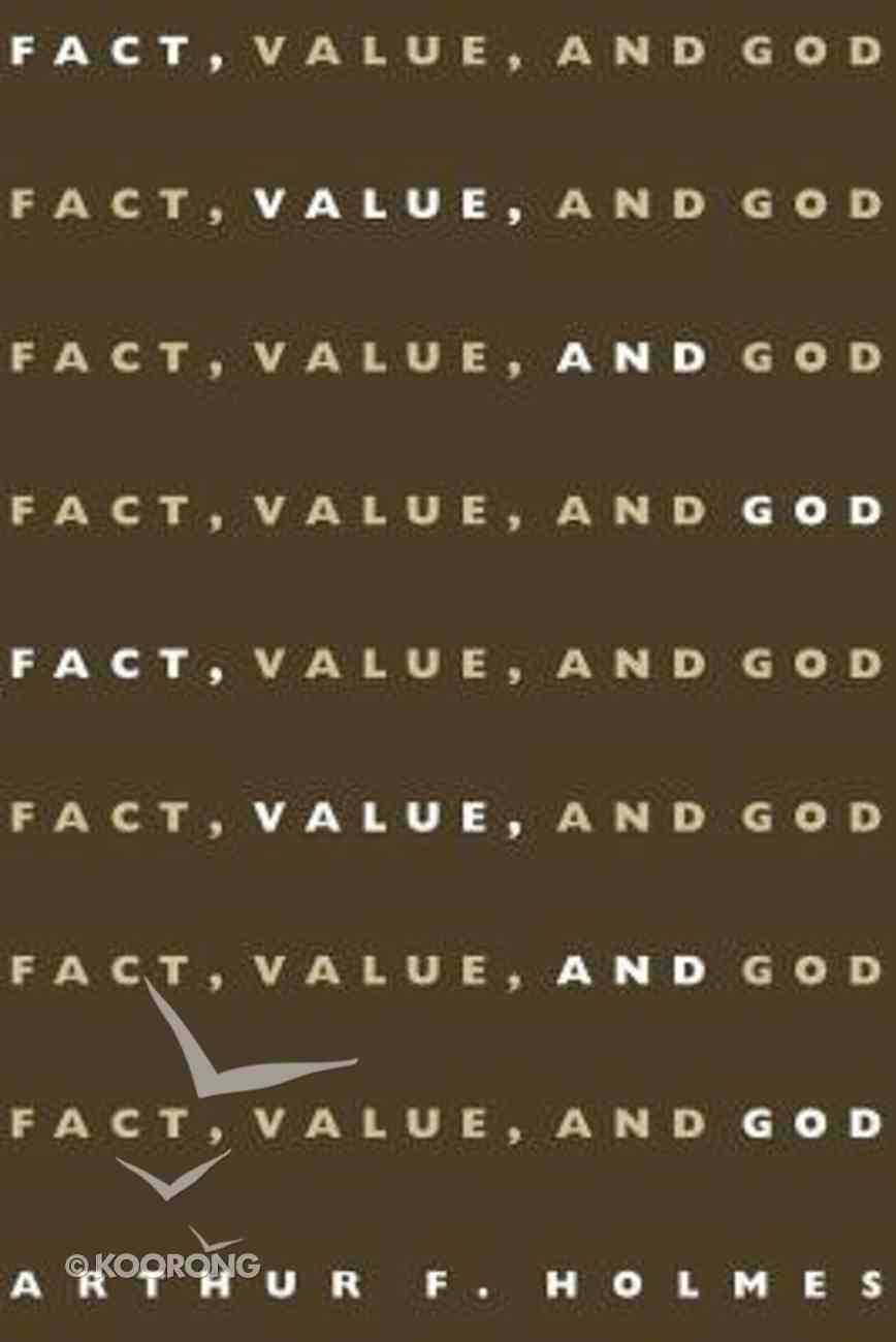 Fact, Value and God Paperback