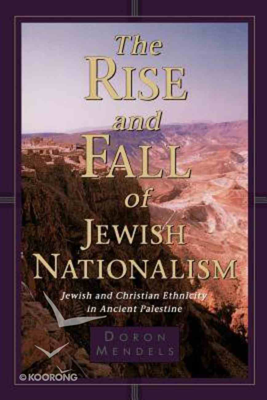 The Rise and Fall of Jewish Nationalism Paperback