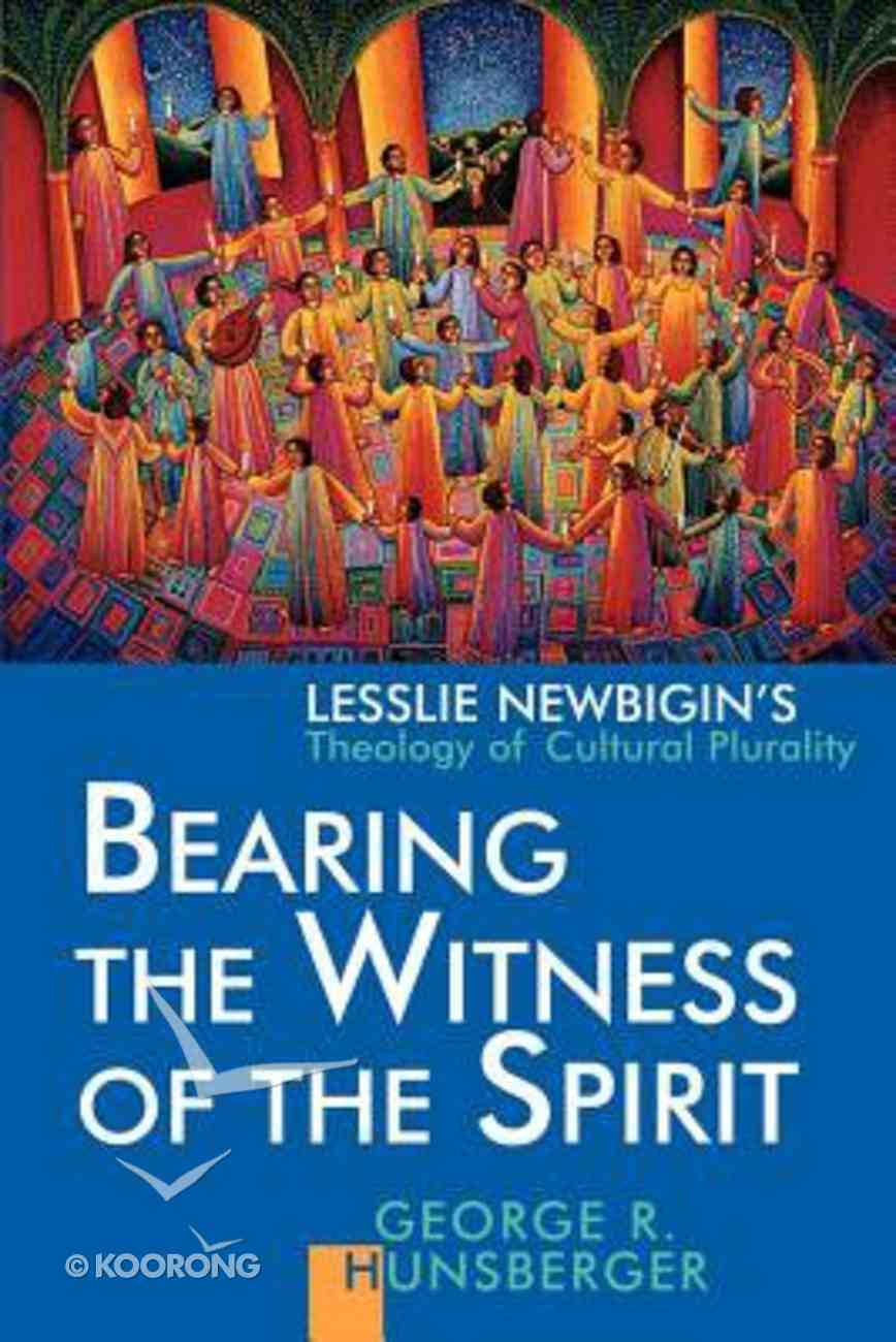 Gospel and Our Culture: Bearing the Witness of the Spirit Paperback