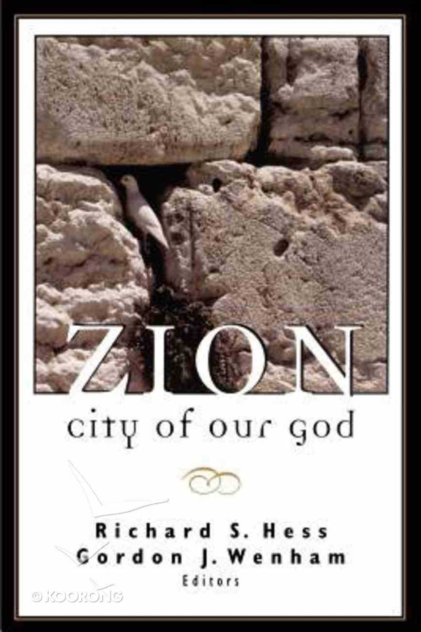 Zion: City of Our God Paperback
